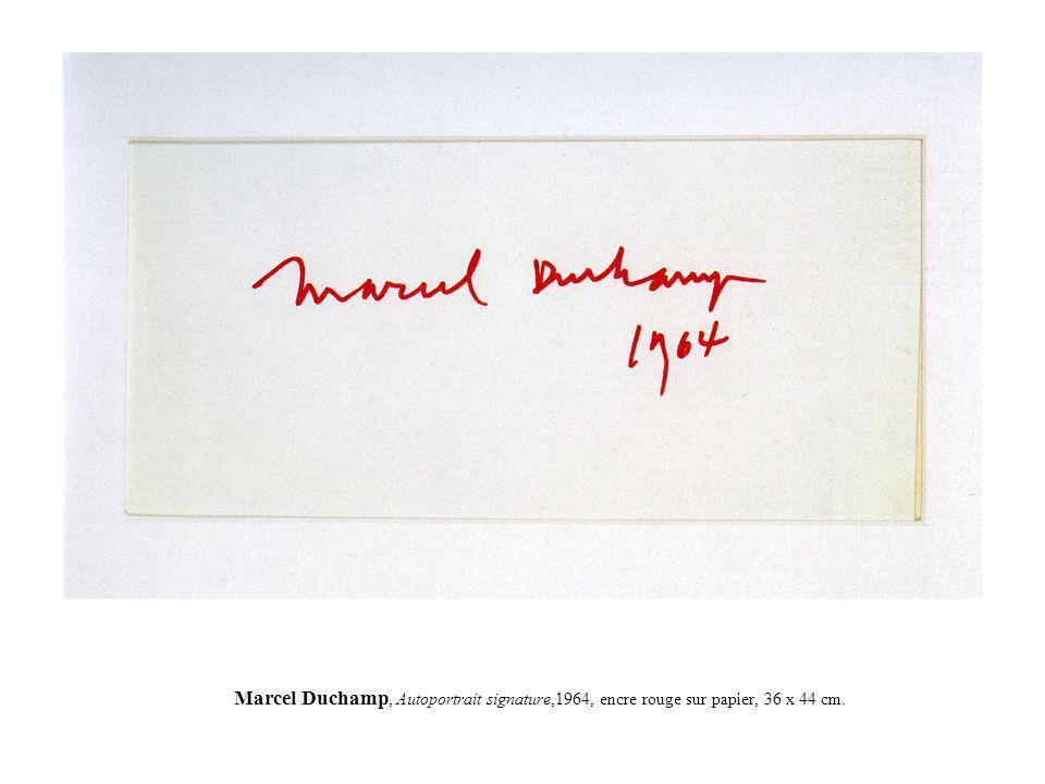 Marcel Duchamp, Autoportrait signature,1964, encre rouge sur papier, 36 x 44 cm.