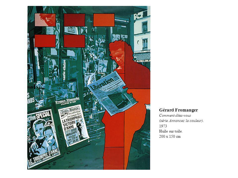 Gérard Fromanger Comment dites-vous (série Annoncez la couleur). 1973 Huile sur toile. 200 x 150 cm