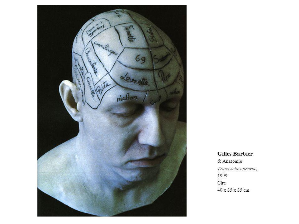 Gilles Barbier & Anatomie Trans-schizophrène, 1999 Cire 40 x 35 x 35 cm