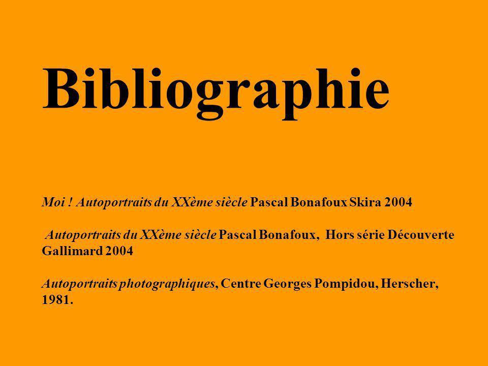 Bibliographie Moi ! Autoportraits du XXème siècle Pascal Bonafoux Skira 2004 Autoportraits du XXème siècle Pascal Bonafoux, Hors série Découverte Gall