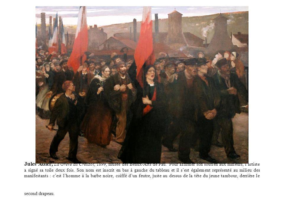 Jules Adler, La Grève au Creusot, 1899, musée des Beaux-Arts de Pau. Pour affirmer son soutien aux mineurs, lartiste a signé sa toile deux fois. Son n