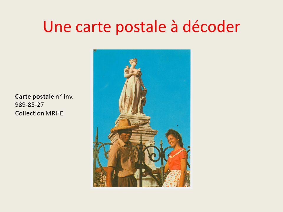 Une carte postale à décoder Carte postale n° inv. 989-85-27 Collection MRHE