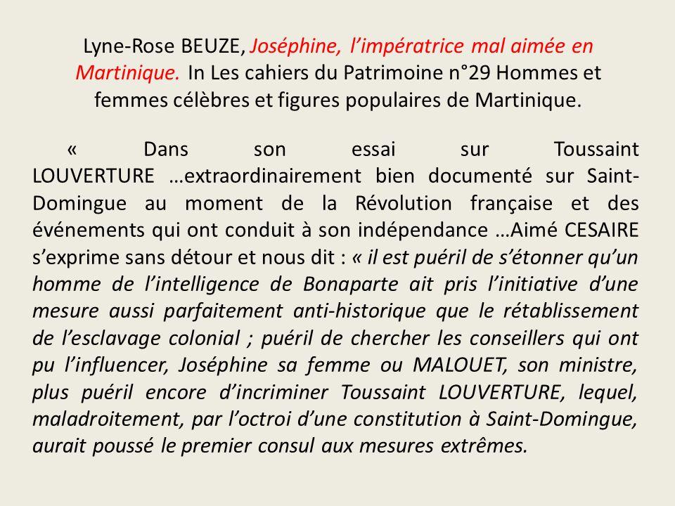 Lyne-Rose BEUZE, Joséphine, limpératrice mal aimée en Martinique. In Les cahiers du Patrimoine n°29 Hommes et femmes célèbres et figures populaires de