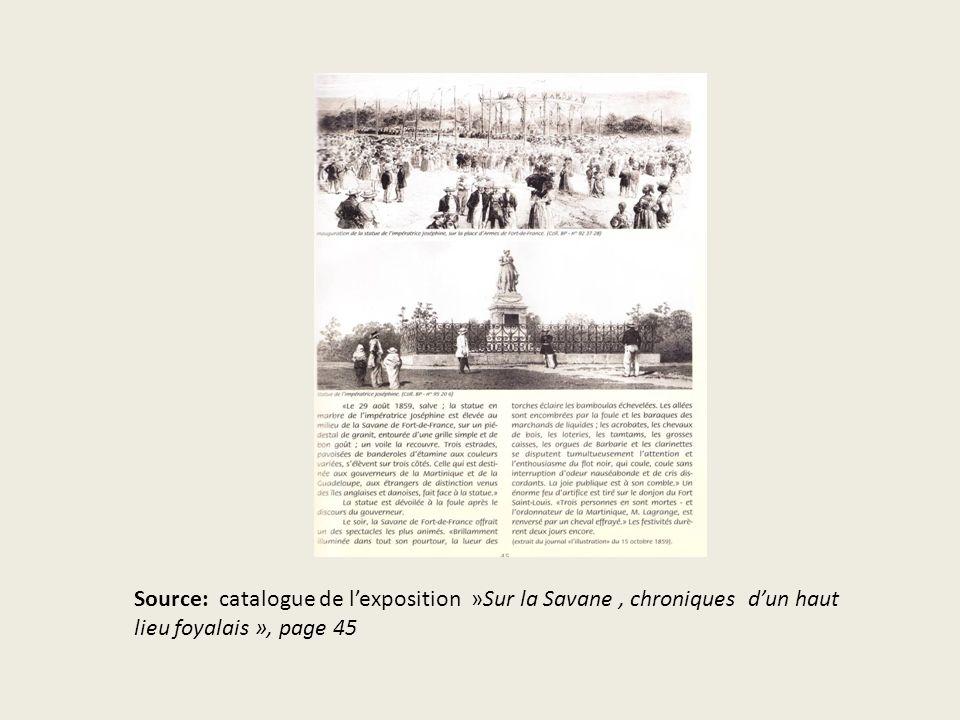 Source: catalogue de lexposition »Sur la Savane, chroniques dun haut lieu foyalais », page 45