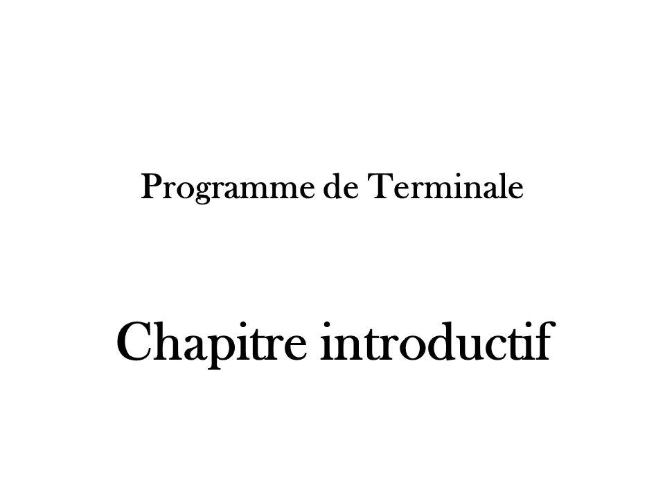Programme de Terminale Chapitre introductif