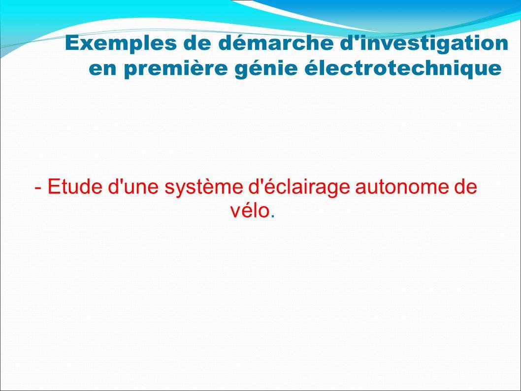 Exemples de démarche d'investigation en première génie électrotechnique - Etude d'une système d'éclairage autonome de vélo.