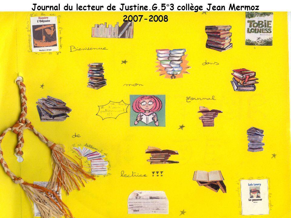 Journal du lecteur de Justine.G.5°3 collège Jean Mermoz 2007-2008