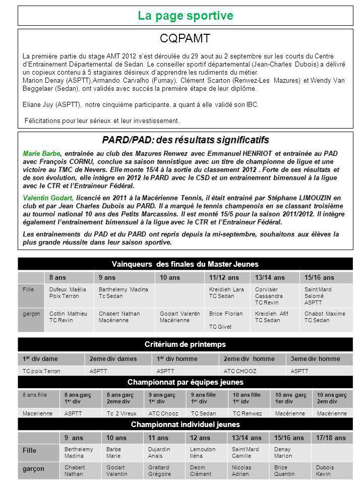 PARD/PAD: des résultats significatifs Marie Barbe, entrainée au club des Mazures Renwez avec Emmanuel HENRIOT et entrainée au PAD avec François CORNU,