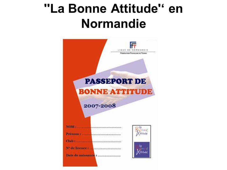 ''La Bonne Attitude' en Normandie