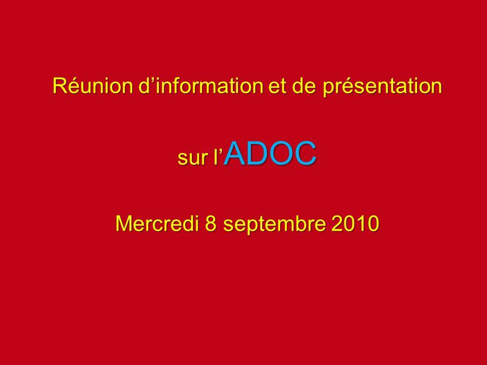 Réunion dinformation et de présentation sur l ADOC Mercredi 8 septembre 2010