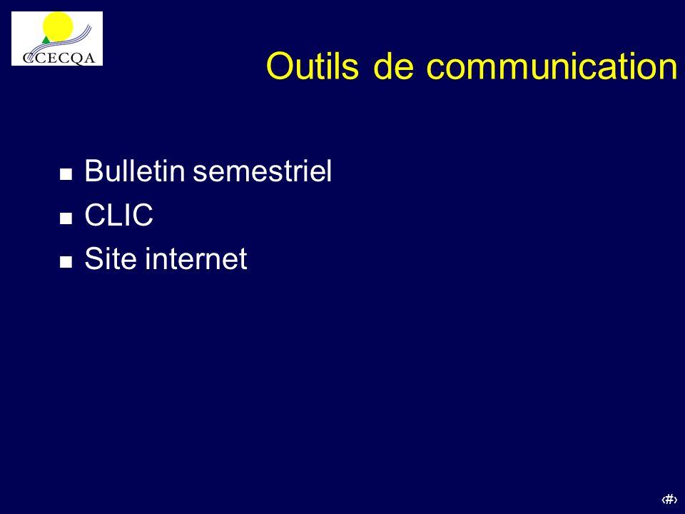 23 Outils de communication n Bulletin semestriel n CLIC n Site internet