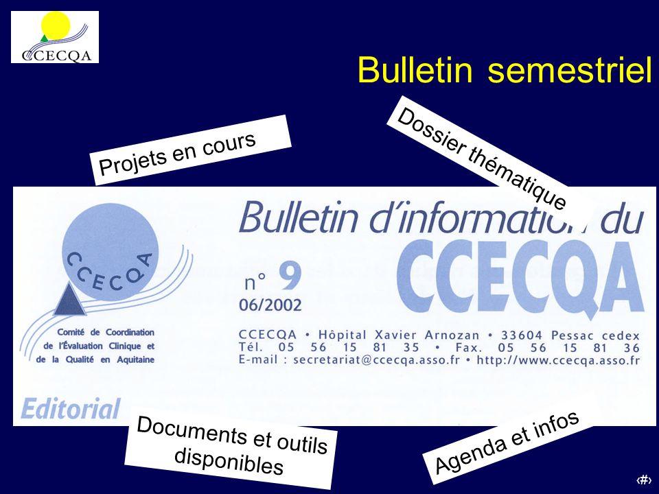 24 Bulletin semestriel Dossier thématique Projets en cours Documents et outils disponibles Agenda et infos