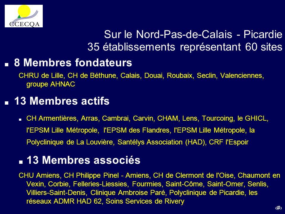 48 Sur le Nord-Pas-de-Calais - Picardie 35 établissements représentant 60 sites 8 Membres fondateurs CHRU de Lille, CH de Béthune, Calais, Douai, Roub