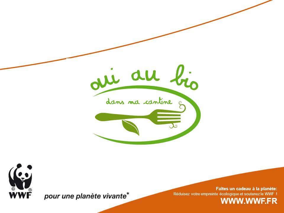 Faîtes un cadeau à la planète: Réduisez votre empreinte écologique et soutenez le WWF ! WWW.WWF.FR