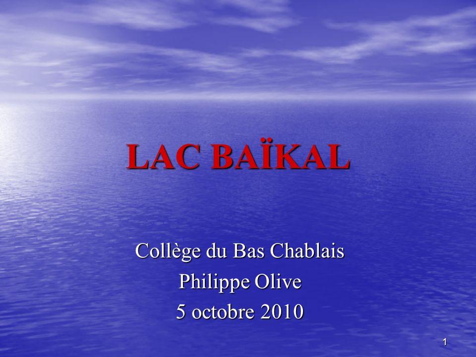 1 LAC BAÏKAL Collège du Bas Chablais Philippe Olive 5 octobre 2010