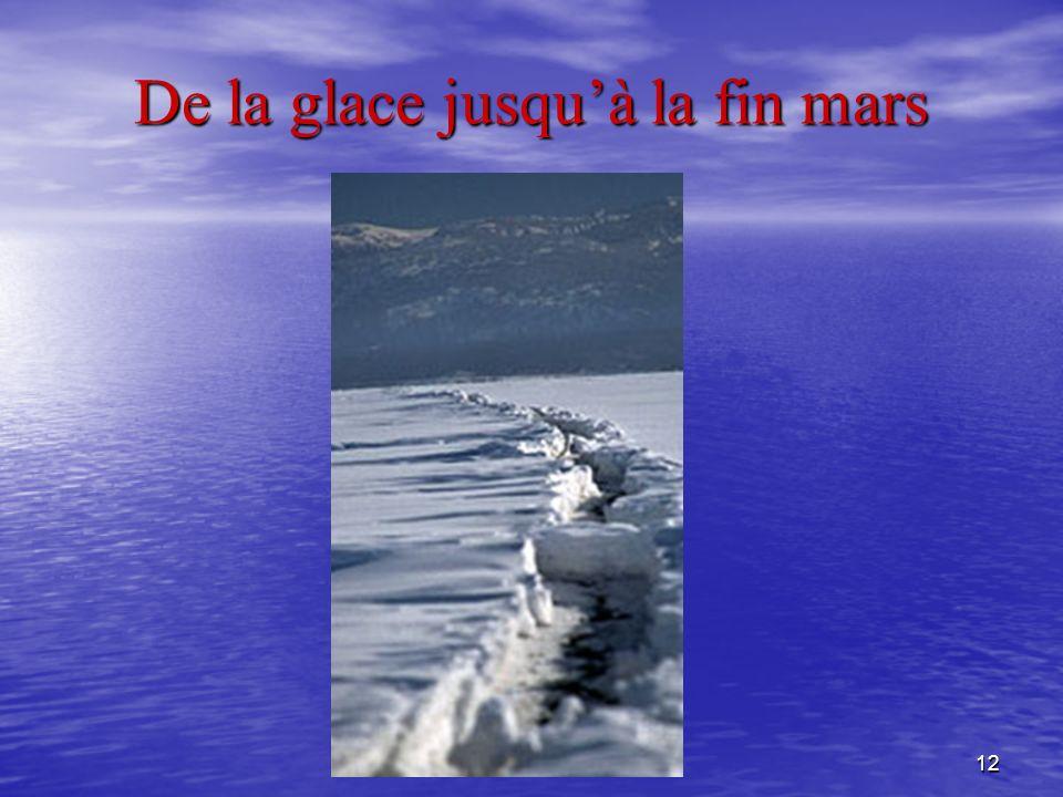 12 De la glace jusquà la fin mars