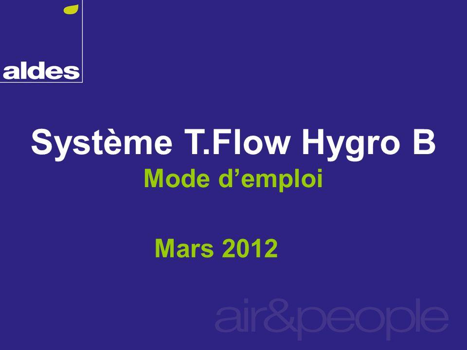 Système T.Flow Hygro B Mode demploi Mars 2012