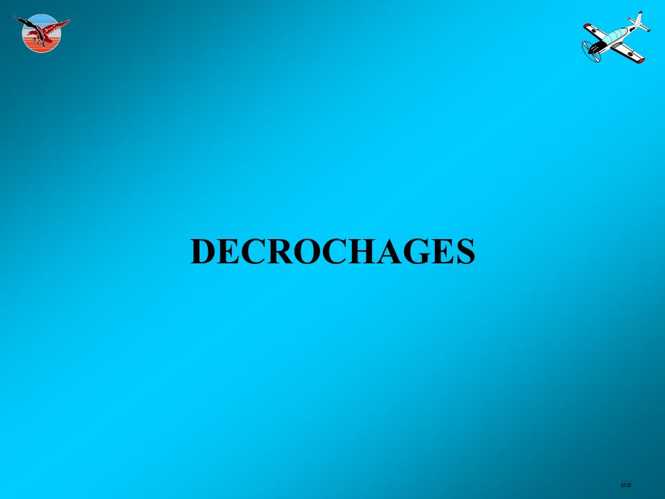 DECROCHAGES ##