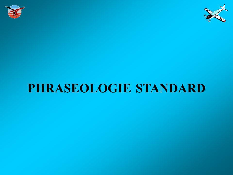 PHRASEOLOGIE STANDARD