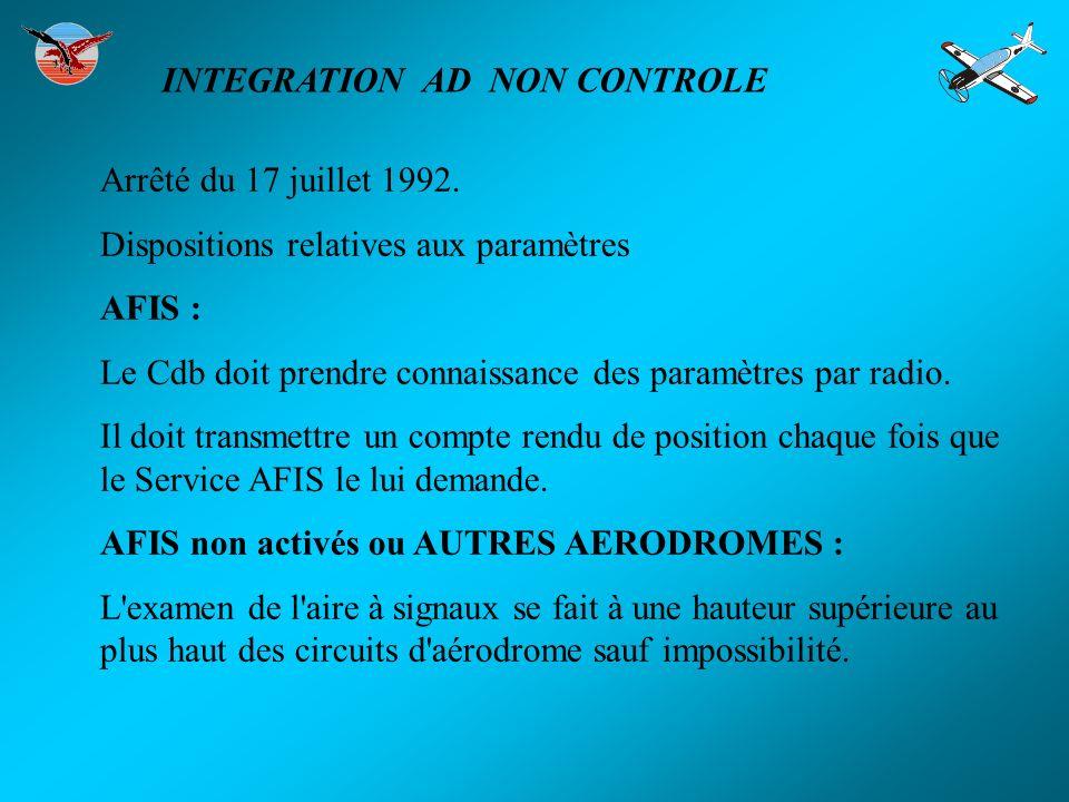 Arrêté du 17 juillet 1992. Dispositions relatives aux paramètres AFIS : Le Cdb doit prendre connaissance des paramètres par radio. Il doit transmettre
