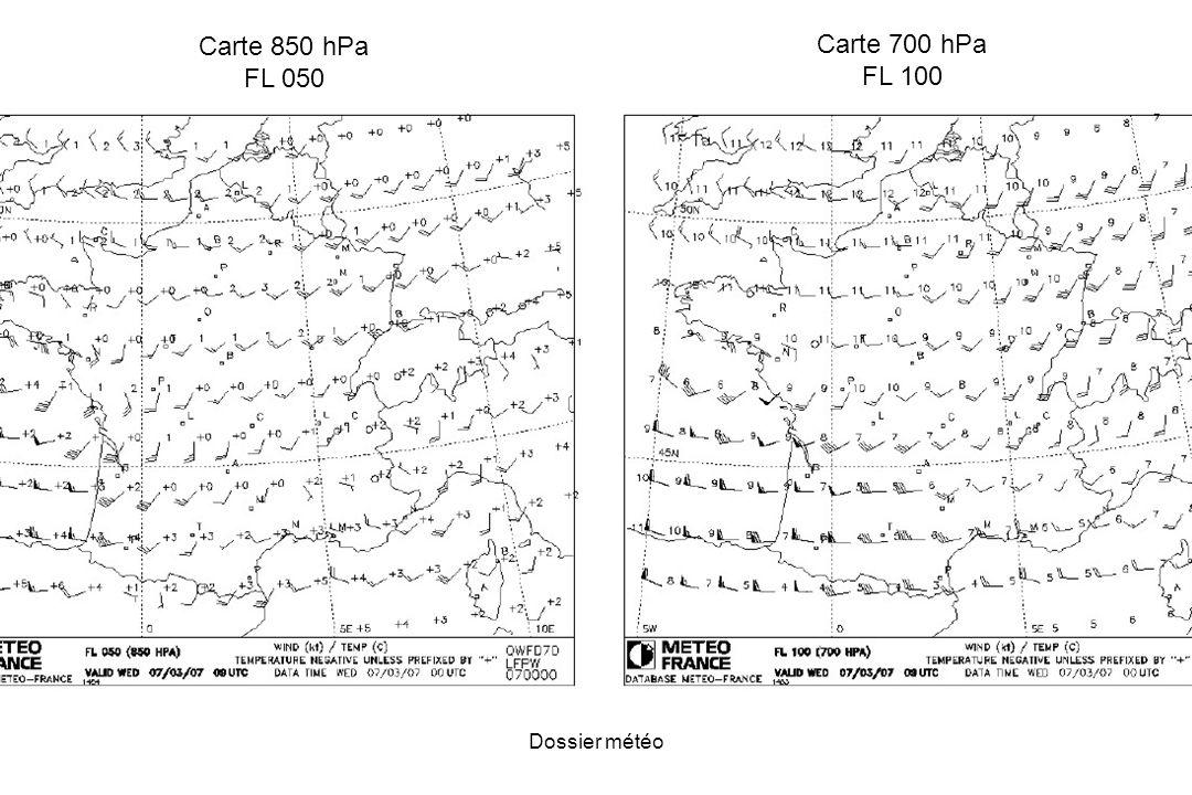 Dossier météo Carte 850 hPa FL 050 Carte 700 hPa FL 100