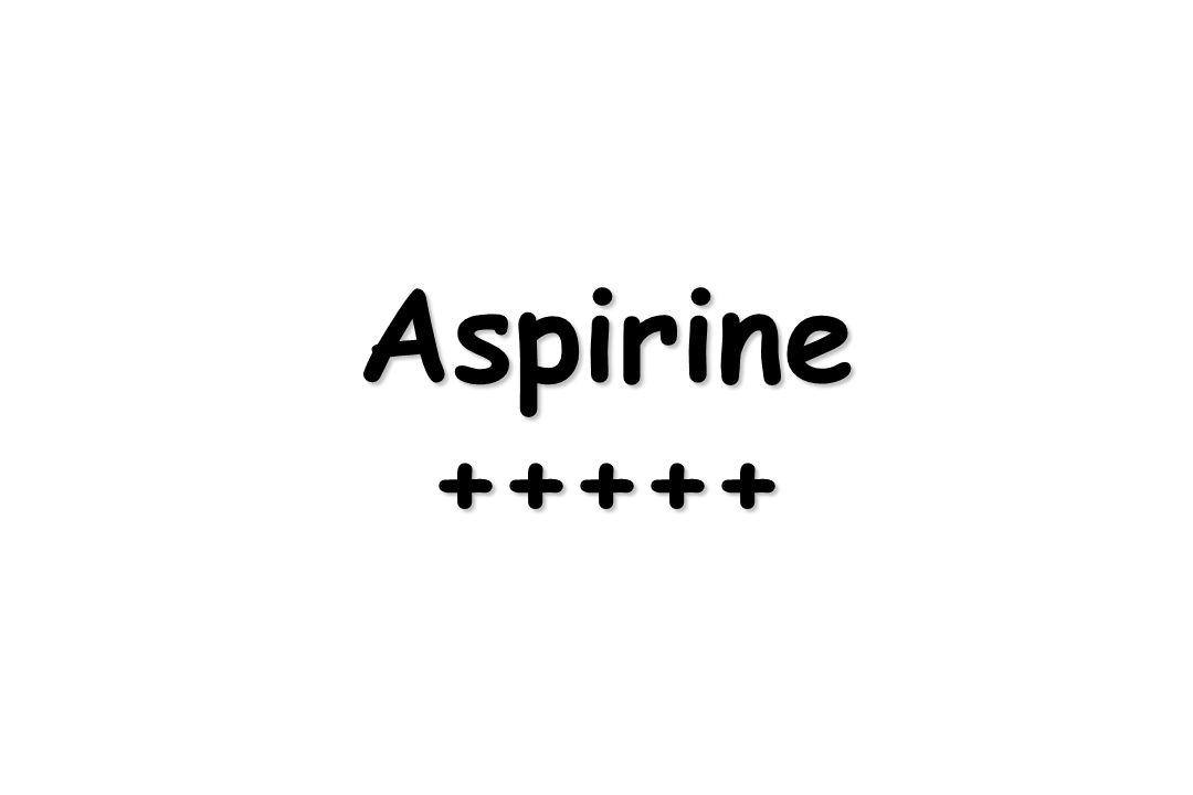 Aspirine+++++