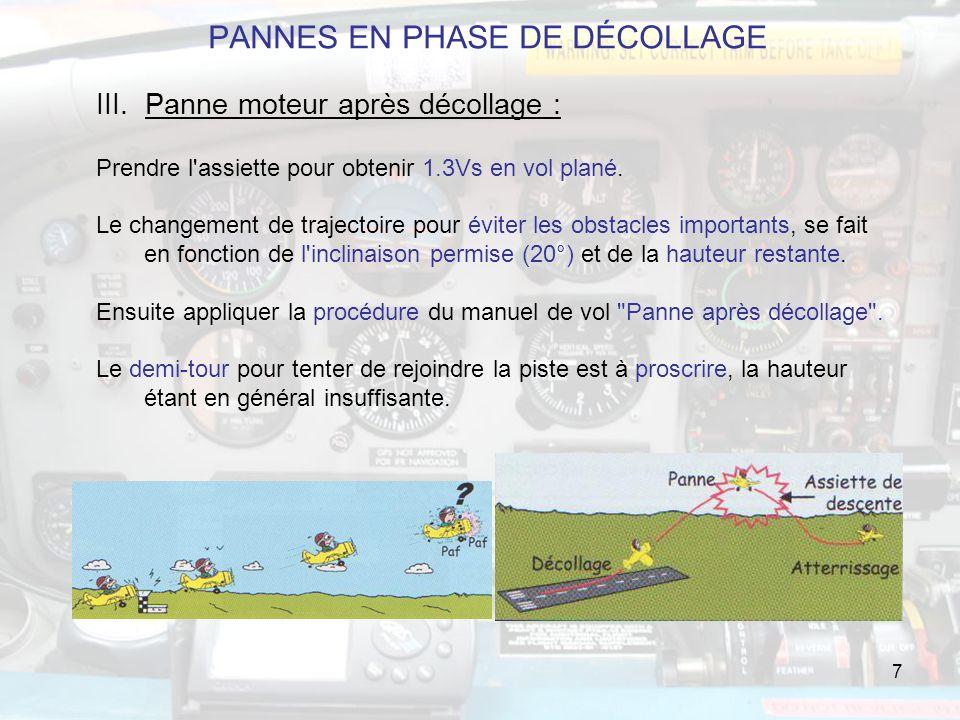7 PANNES EN PHASE DE DÉCOLLAGE III.