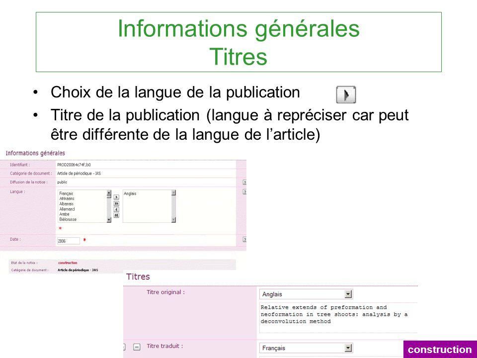 Informations générales Titres Choix de la langue de la publication Titre de la publication (langue à repréciser car peut être différente de la langue