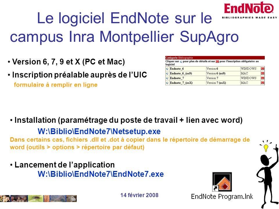 14 février 2008 Installation (paramétrage du poste de travail + lien avec word) W:\Biblio\EndNote7\Netsetup.exe Dans certains cas, fichiers.dll et.dot