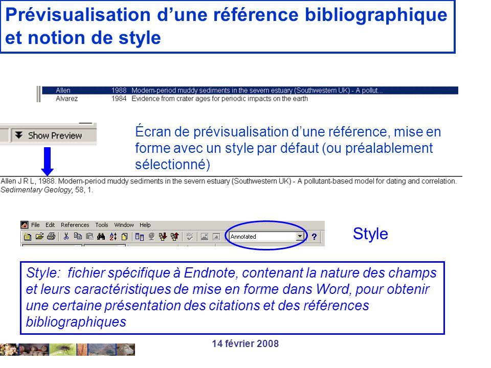 14 février 2008 Prévisualisation dune référence bibliographique et notion de style Écran de prévisualisation dune référence, mise en forme avec un sty