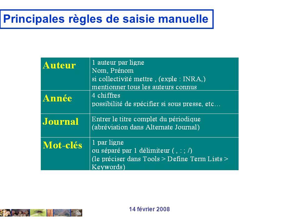 14 février 2008 Principales règles de saisie manuelle