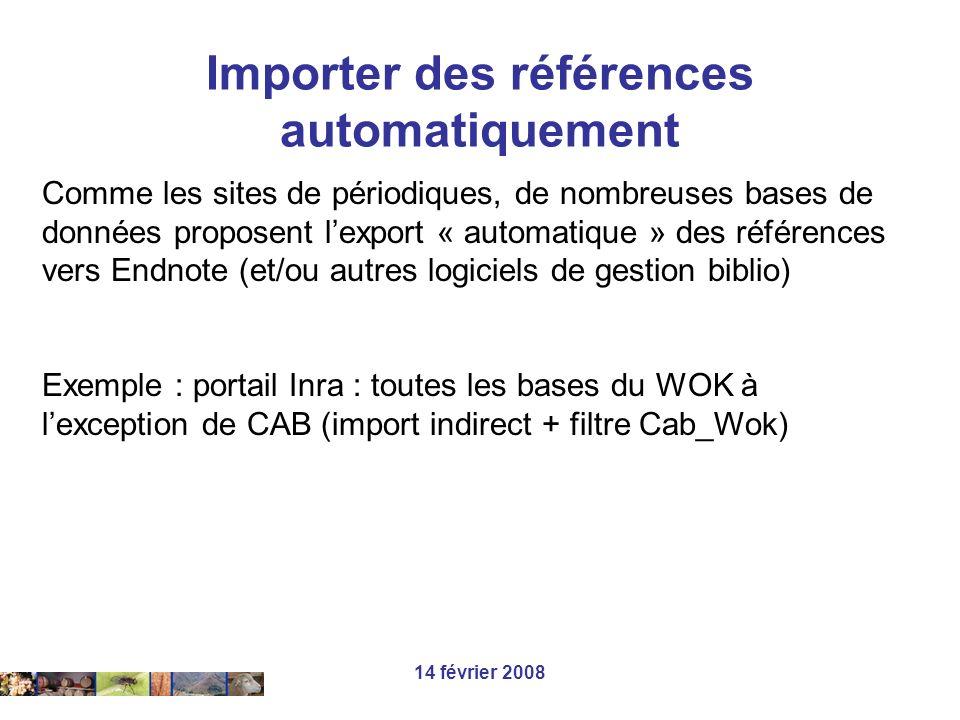 14 février 2008 Comme les sites de périodiques, de nombreuses bases de données proposent lexport « automatique » des références vers Endnote (et/ou au