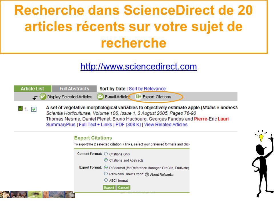 14 février 2008 Recherche dans ScienceDirect de 20 articles récents sur votre sujet de recherche http://www.sciencedirect.com