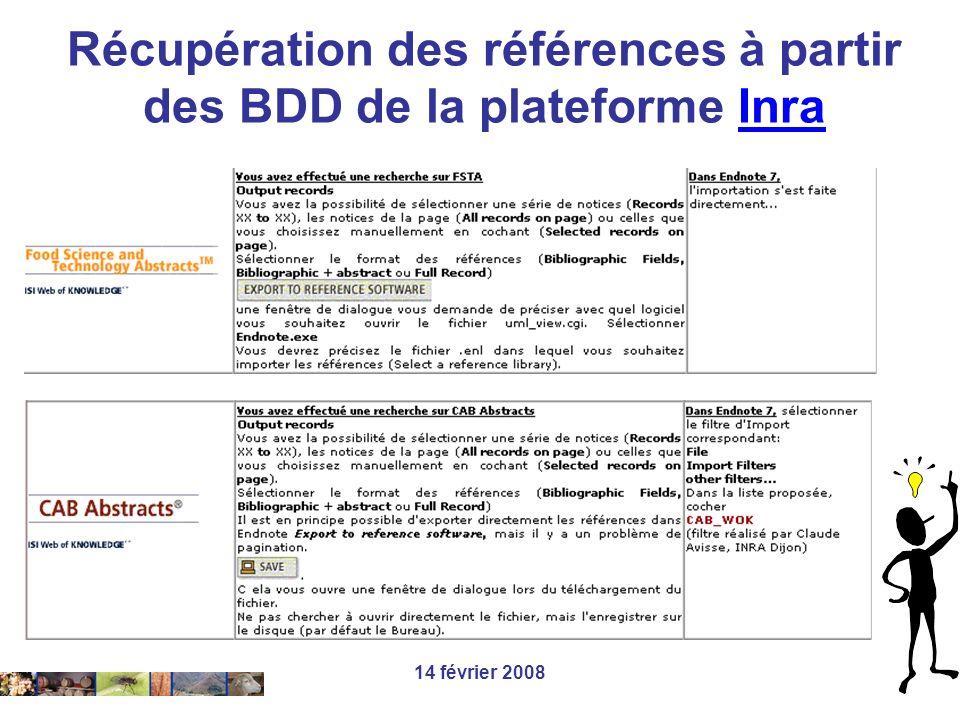 14 février 2008 Récupération des références à partir des BDD de la plateforme InraInra