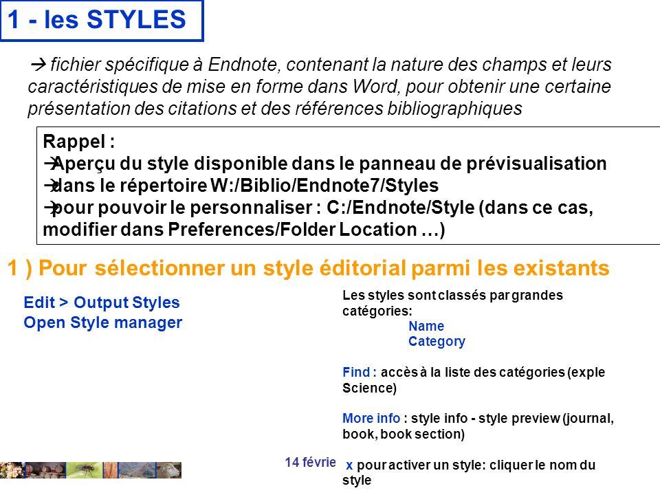 14 février 2008 1 - les STYLES Les styles sont classés par grandes catégories: Name Category Find : accès à la liste des catégories (exple Science) Mo