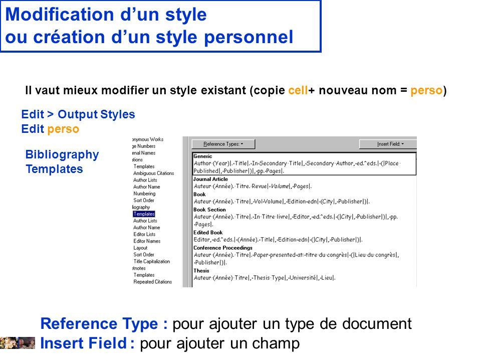14 février 2008 Modification dun style ou création dun style personnel Il vaut mieux modifier un style existant (copie cell+ nouveau nom = perso) Edit