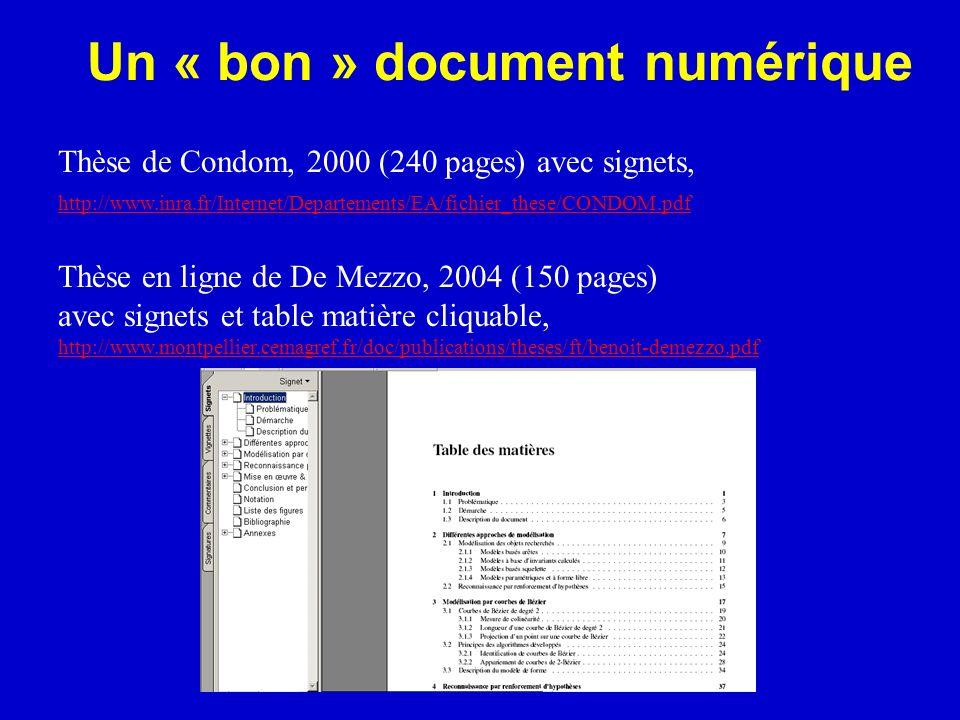 Un « bon » document numérique Thèse de Condom, 2000 (240 pages) avec signets, http://www.inra.fr/Internet/Departements/EA/fichier_these/CONDOM.pdf Thè