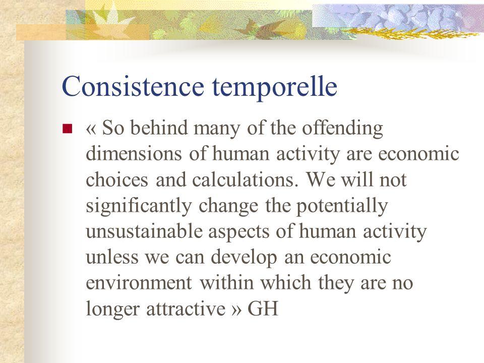 Commentaire: limites à la substitution Irréversibilité versus Incertitude/ Préférences futures (contradiction possible avec définition) Préférences endogènes (culture) Héritage structuré