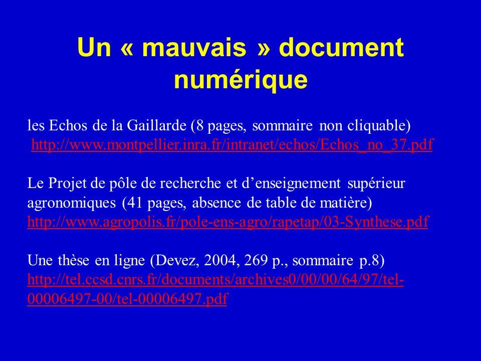 Un « mauvais » document numérique les Echos de la Gaillarde (8 pages, sommaire non cliquable) http://www.montpellier.inra.fr/intranet/echos/Echos_no_3