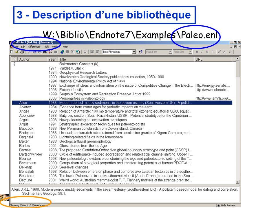 22/01/2008 3 - Description dune bibliothèque W:\Biblio\Endnote7\Examples\Paleo.enl