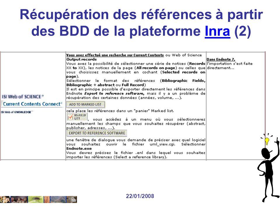 22/01/2008 Récupération des références à partir des BDD de la plateforme Inra (2)Inra