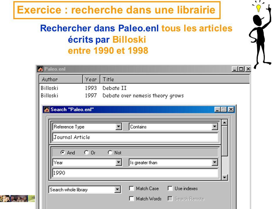 22/01/2008 Exercice : recherche dans une librairie Rechercher dans Paleo.enl tous les articles écrits par Billoski entre 1990 et 1998