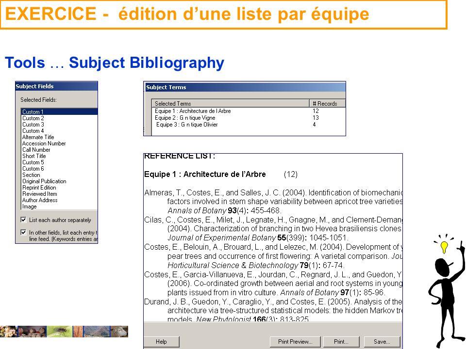 22/01/2008 EXERCICE - édition dune liste par équipe Tools … Subject Bibliography