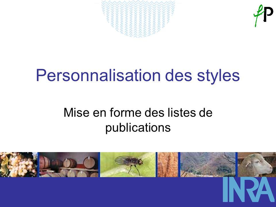 Personnalisation des styles Mise en forme des listes de publications