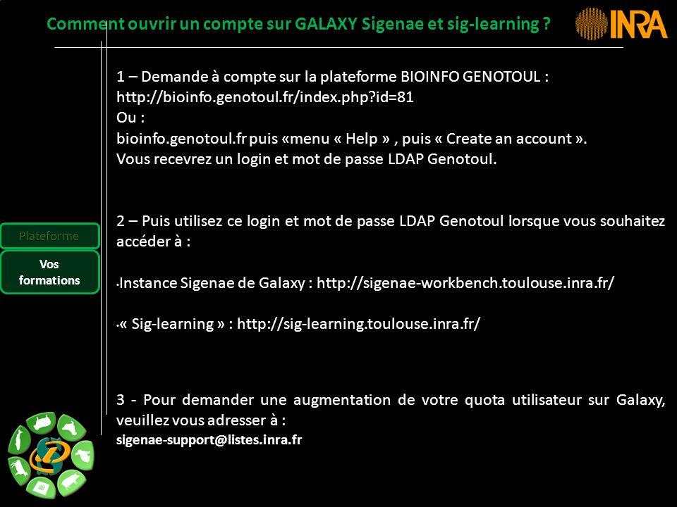 -- 47 -- 1 – Demande à compte sur la plateforme BIOINFO GENOTOUL : http://bioinfo.genotoul.fr/index.php?id=81 Ou : bioinfo.genotoul.fr puis «menu « He