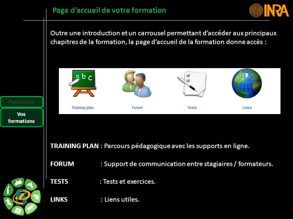 -- 49 -- Outre une introduction et un carrousel permettant daccéder aux principaux chapitres de la formation, la page daccueil de la formation donne a