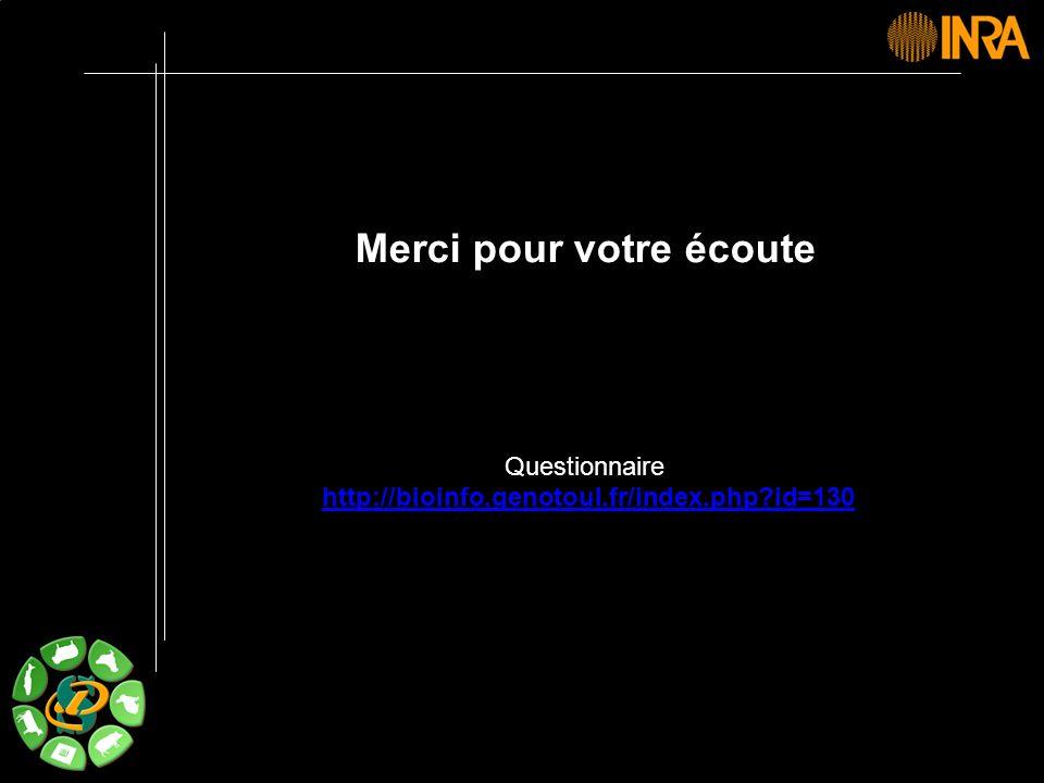 -- 51 -- Merci pour votre écoute Questionnaire http://bioinfo.genotoul.fr/index.php?id=130