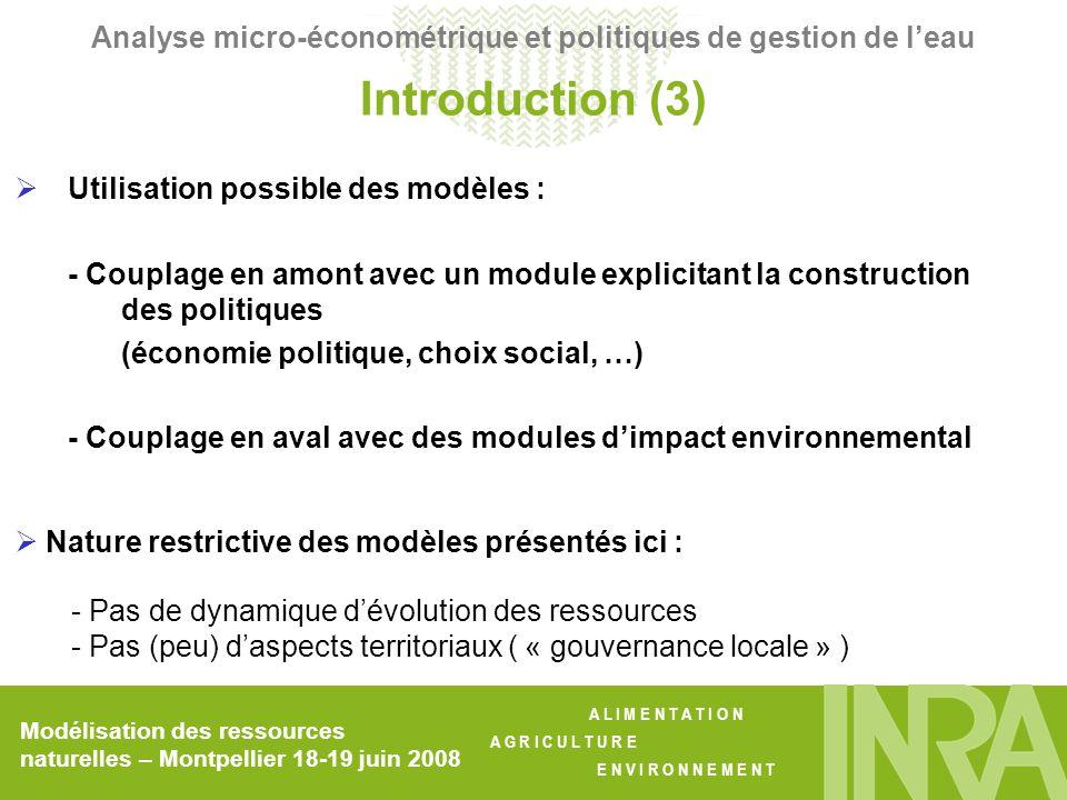 A L I M E N T A T I O N A G R I C U L T U R E E N V I R O N N E M E N T Modélisation des ressources naturelles – Montpellier 18-19 juin 2008 Analyse micro-économétrique et politiques de gestion de leau E ( p 1i | d i = 1) – E ( p 0i | d i = 0) = m 1 – m 0 ATE, effet moyen délégation Biais de sélection + E ( u0i | di = 1) – E (u0i | di = 0) effet « conditions dexploitation» : spécificités de la commune la délégation est préférée car la régie aurait entraîné un prix plus élevé si >0 Auto-sélection + E ( u 1i | d i = 1) – E (u 0i | d i = 1) effet « prix » : spécificités de la commune prix plus intéressant quen régie si <0