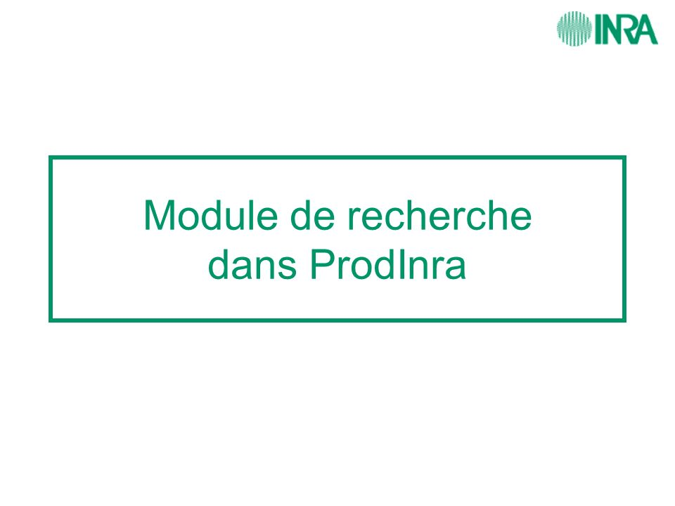 Module de recherche dans ProdInra