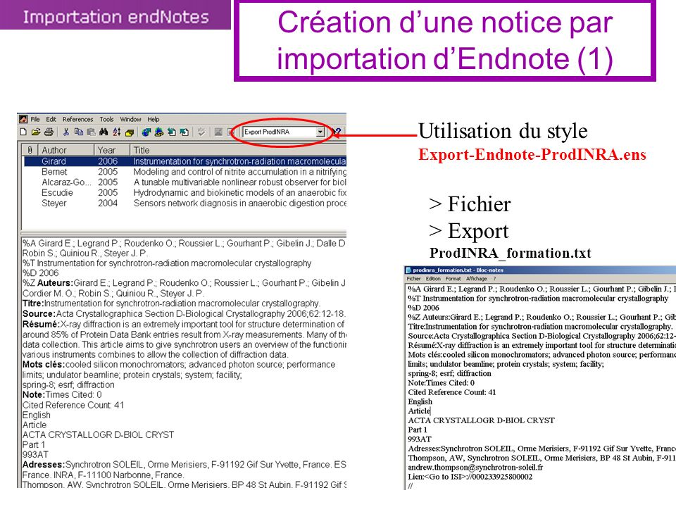 Utilisation du style Export-Endnote-ProdINRA.ens > Fichier > Export ProdINRA_formation.txt Création dune notice par importation dEndnote (1)